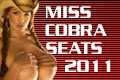 Miss Cobra Seats 2011