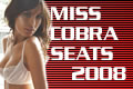 Miss Cobra Seats 2008